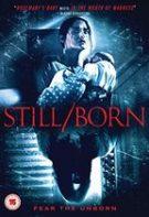 Still/Born – Blestemul diavolului (2017)
