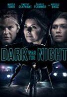 Dark Was the Night – Întunecată era noaptea (2018)