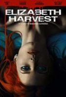 Elizabeth Harvest – Recoltă de Elizabeth (2018)