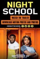 Night School – Loserii de la seral (2018)