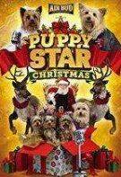 Puppy Star Christmas – Căței de Crăciun (2018)