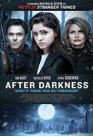After Darkness – După întuneric (2019)