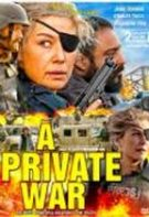 A Private War – Un război personal (2018)