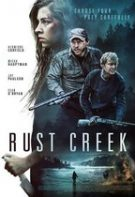 Rust Creek – Pârâul ruginiu (2018)