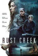Rust Creek – Pârâul ruginiu (2018)