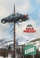 Cold Pursuit – Ucide-i cu sânge rece (2019)