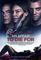 An Affair to Die For – O aventură pe moarte (2019)