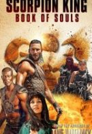 The Scorpion King: Book of Souls – Regele Scorpion: Cartea sufletelor (2018)