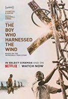 The Boy Who Harnessed the Wind – Îmblânzitorul de vânt (2019)