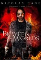 Between Worlds – Intre lumi (2019)