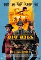 Big Kill – Marea ucidere (2018)