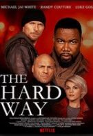 The Hard Way – Partener de ocazie (2019)