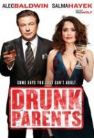 Drunk Parents – Și bețivi și mincinoși (2019)