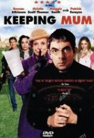 Keeping Mum – O dădacă plină de surprize (2005)