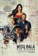 Miss Bala: Fără milă (2019)