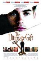 The Ultimate Gift – Cel mai de preț dar (2006)