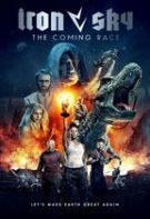 Iron Sky the Coming Race – Cerul de fier: Națiunea viitorului (2019)
