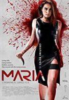 Maria – Răzbunarea Mariei (2019)