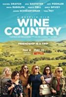 Wine Country – E vina vinului (2019)