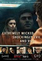 Extrem de pervers, șocant de violent și diabolic (2019)