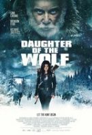 Daughter of the Wolf – Fiica lupului (2019)