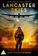 Lancaster Skies – Cavalerii aerului (2019)