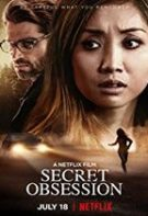 Secret Obsession – Obsesie secretă (2019)