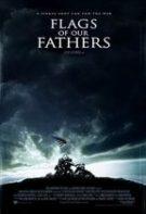 Flags of Our Fathers – Steaguri pline de glorie (2006)
