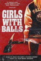 Girls With Balls – Fete curajoase (2018)