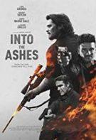 Into the Ashes – În Cenușă (2019)