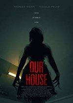Our House – Casa noastră (2018)