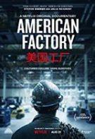 American Factory – Fabrica americană (2019)