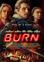 Burn – O noapte infernală (2019)