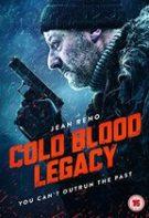 Cold Blood Legacy: Păcatele trecutului (2019)