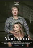 Mad Mom – Nebunia unei mame (2019)
