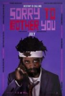 Sorry to Bother You – Scuze de Deranj (2018)