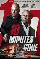 10 Minutes Gone – Cele 10 minute lipsă (2019)