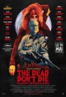 The Dead Don't Die – Morții nu mor (2019)
