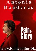 Dolor y gloria – Durere și glorie (2019)
