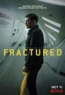 Fractured – Rupt de realitate (2019)