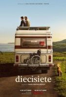 Diecisiete – Șaptesprezece (2019)