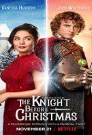 The Knight Before Christmas – Un cavaler de Crăciun (2019)