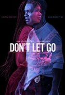 Don't Let Go – Doar tu (2019)