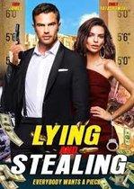Lying and Stealing – Minciună și jaf (2019)