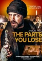 The Parts You Lose – Părțile pe care le pierzi (2019)