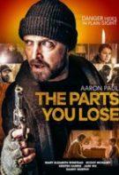 The Parts You Lose – Părțile pe care le pierzi (2019)