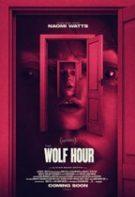 The Wolf Hour – Ora lupului (2019)