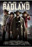 Badland – Tărâmul neprimitor (2019)