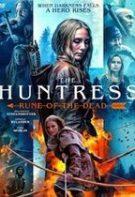 The Huntress: Rune of the Dead – Piatra morții (2019)