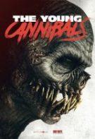 The Young Cannibals – Mâncat de viu (2019)